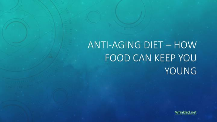 anti aging diet how food can keep you young n.