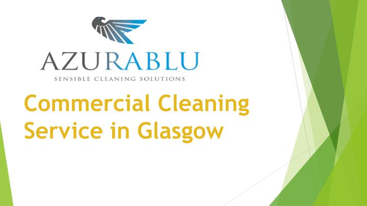commercial cleaning service in glasgow n.