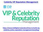 celebrity vip reputation management 1