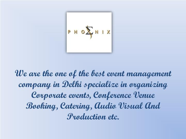 we are the one of the best event management n.
