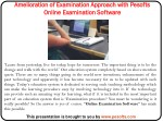 amelioration of examination approach with pesofts