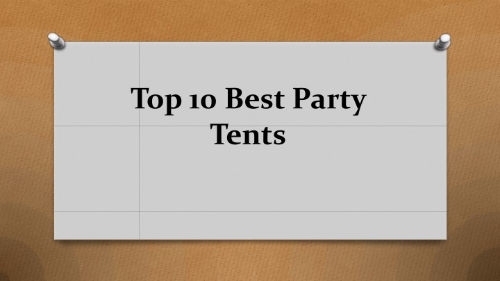 top 10 best party tents n.