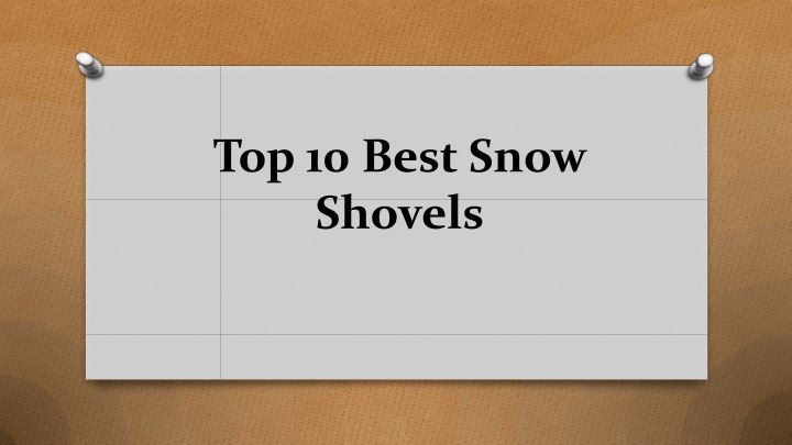 top 10 best snow shovels n.