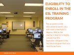 eligibility to enroll in the esl training program