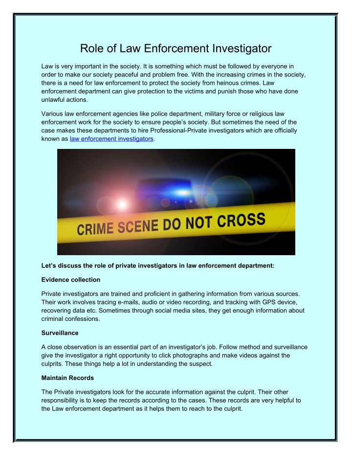 role of law enforcement investigator n.