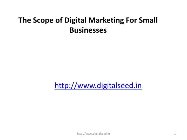 the scope of digital marketing for small n.
