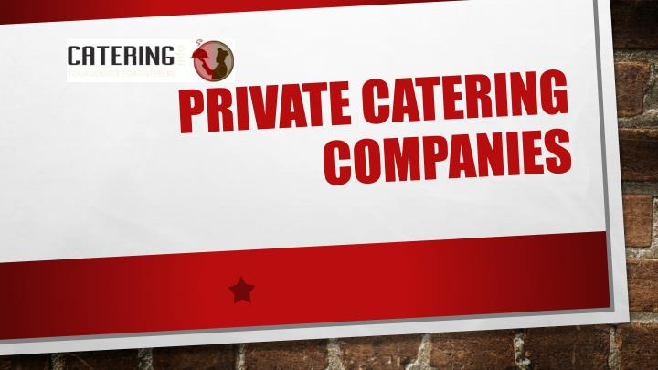 private catering companies n.