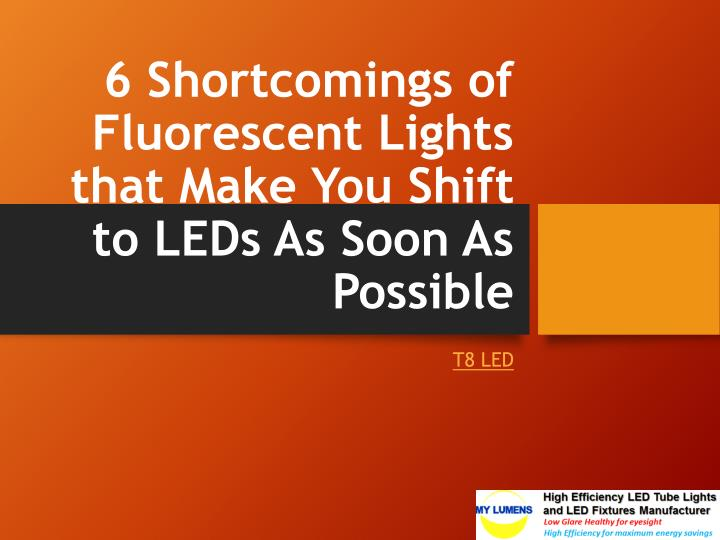 6 shortcomings of fluorescent lights that make you shift to leds as soon as possible n.