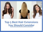 top 5 best hair extensions you should consider