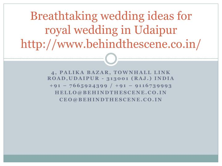 breathtaking wedding ideas for royal wedding in udaipur http www behindthescene co in n.