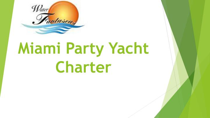 miami party yacht charter n.