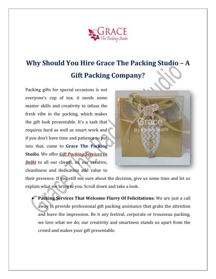 why should you hire grace the packing studio a n.