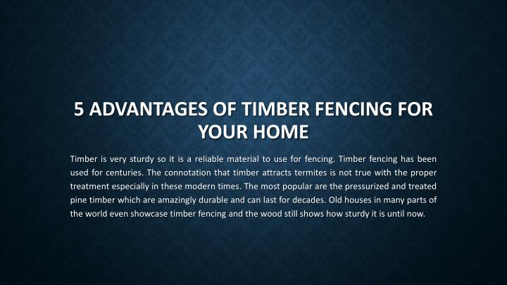 5 advantages of timber fencing for your home n.