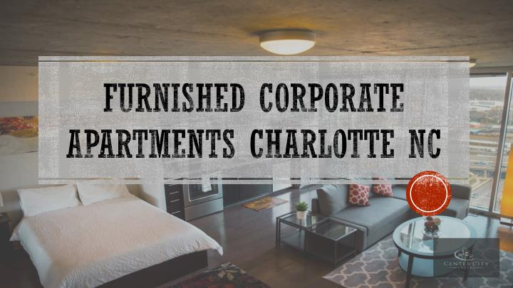 furnished corporate apartments charlotte nc n.