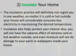 2 insulate your home