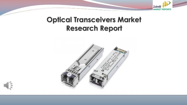 optical transceivers market research report n.