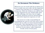 do document the evidence whenever you are stuck