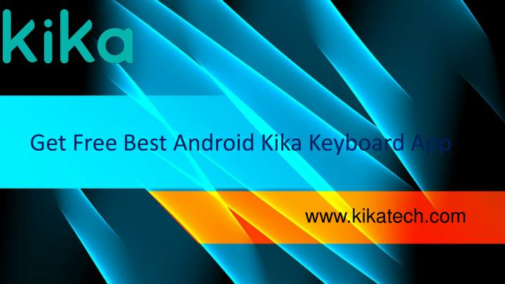 get free best android kika keyboard app n.