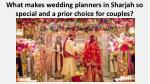 what makes wedding planners in sharjah so special and a prior choice for couples 2