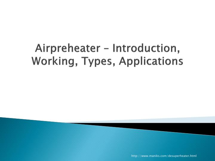 airpreheater introduction working types applications n.