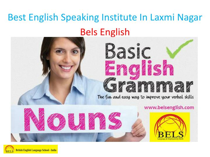 best english speaking institute in laxmi nagar n.