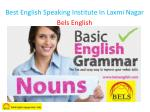 best english speaking institute in laxmi nagar