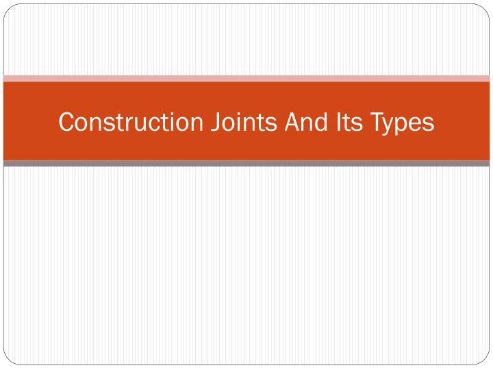 construction joints and its types n.