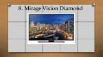 8 mirage vision diamond