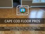 cape cod floor pros