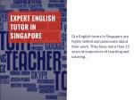 expert english tutor in singapore
