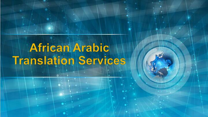 african arabic translation services n.