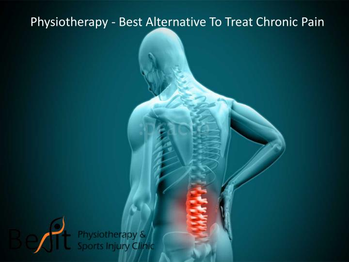 physiotherapy best alternative to treat chronic n.