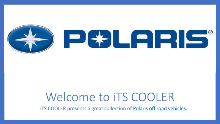 welcome to its cooler n.