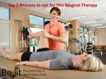 top 3 reasons to opt for this magical therapy