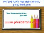 phi 208 rank predictable world phi208rank com