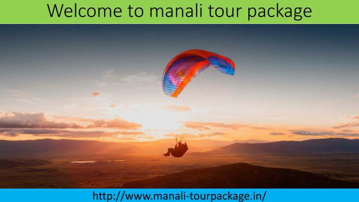 welcome to manali tour package n.