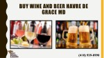 buy wine and beer havre de grace md