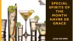 special spirits of the month havre de grace