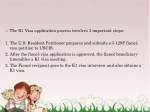 the k1 visa application process involves
