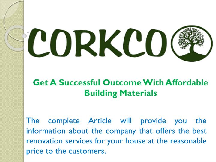 get a successful outcome with affordable building materials n.