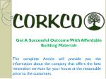 get a successful outcome with affordable building materials