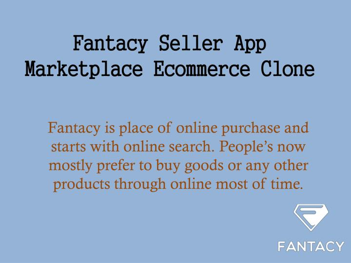 fantacy seller app marketplace ecommerce clone n.