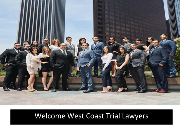 welcome west coast trial lawyers n.