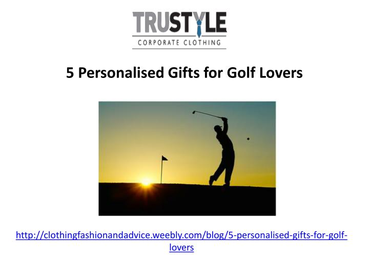 http clothingfashionandadvice weebly com blog 5 personalised gifts for golf lovers n.