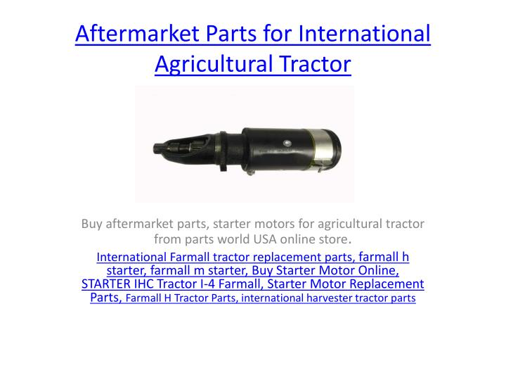 aftermarket parts for international agricultural tractor n.