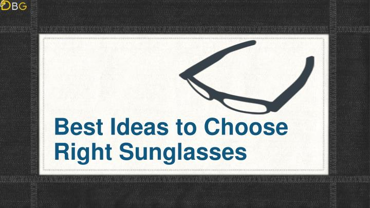 best ideas to choose right sunglasses n.