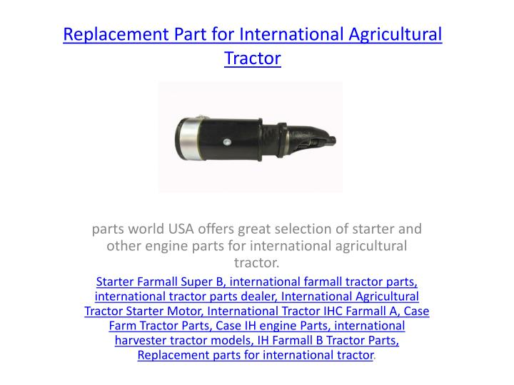 replacement part for international agricultural tractor n.