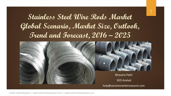 stainless steel wire rods market global scenario market size outlook trend and forecast 2016 2025 n.