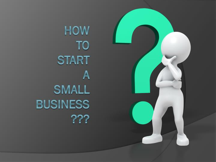 how to start a small business n.
