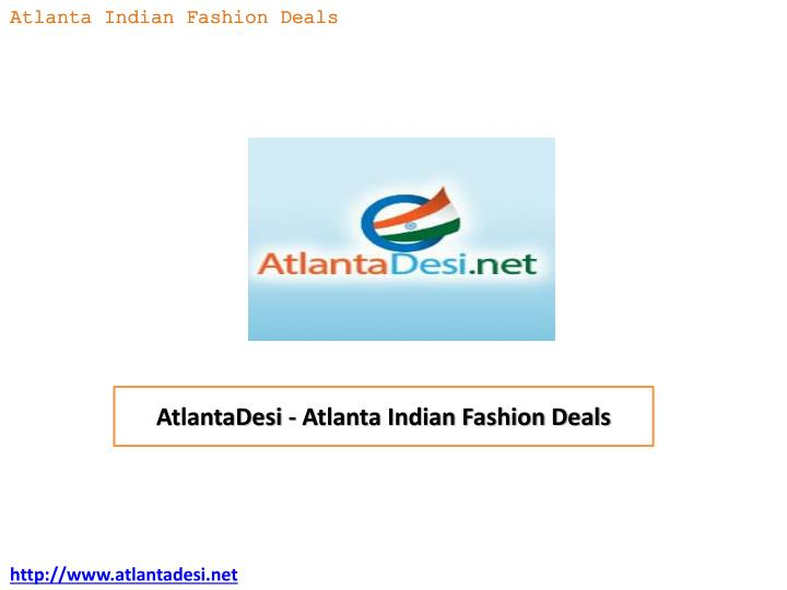atlantadesi atlanta indian fashion deals n.